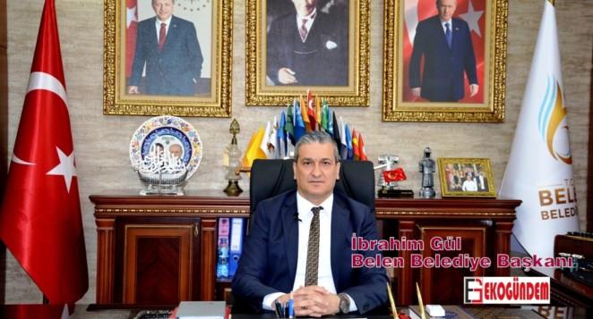 Belen Belediye Başkanı İbrahim GÜL;  Ramazan Bayramımız Mübarek Olsun.